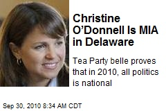 Christine O'Donnell Is MIA in Delaware
