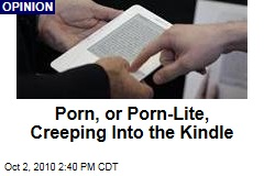 Porn, or Porn-Lite, Creeping Into the Kindle