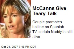 McCanns Give Teary Talk