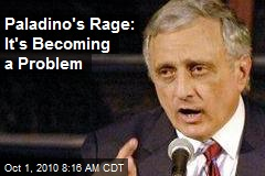Paladino's Rage: It's Becoming a Problem