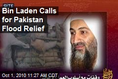 Bin Laden Calls for Pakistan Flood Relief