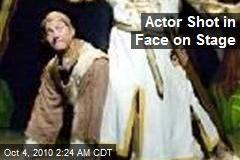 Actor Shot in Face on Stage