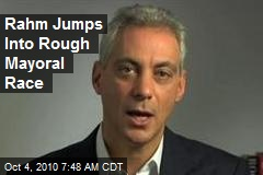 Rahm Jumps Into Rough Mayoral Race