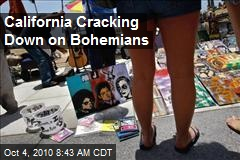 California Cracking Down on Bohemians