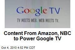 Content From Amazon, NBC to Power Google TV