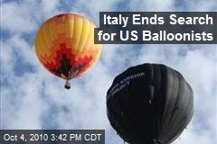 Italy Ends Search for US Balloonists
