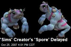 'Sims' Creator's 'Spore' Delayed
