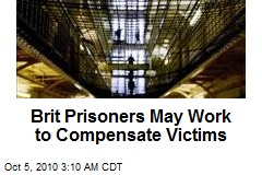 Brit Prisoners Will Work to Compensate Victims