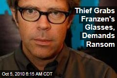 Thief Grabs Franzen's Specs, Demands Ransom