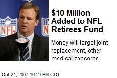 $10 Million Added to NFL Retirees Fund