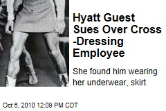 Hyatt Guest Dayanara Fernandez Sues Over Cross-Dressing Employee
