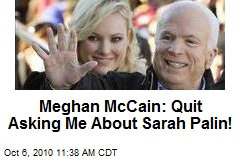 Meghan McCain: Quit Asking Me About Sarah Palin!