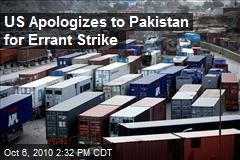 US Apologizes to Pakistan for Errant Strike