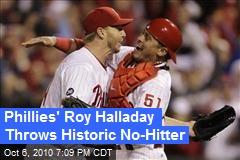 Phillies' Roy Halladay Throws Historic No-Hitter