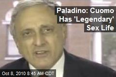 Paladino: Cuomo Has 'Legendary' Sex Life