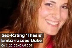 Sex-Rating 'Thesis' Embarrasses Duke
