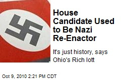 House Candidate Used to Be Nazi Re-Enactor