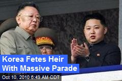 Korea Fetes Heir With Massive Parade