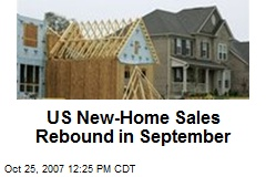 US New-Home Sales Rebound in September