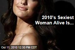 2010's Sexiest Woman Alive Is...