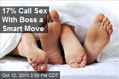 17% Call Sex With Boss a Smart Move