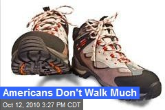 Study: Americans Don't Walk Much