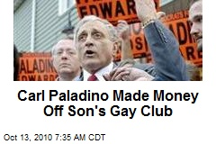 Carl Paladino Made Money Off Son's Gay Club