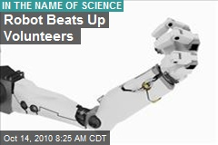 Robot Beats Up Volunteers