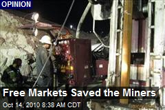 Free Markets Saved the Miners