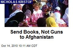 Send Books, Not Guns to Afghanistan