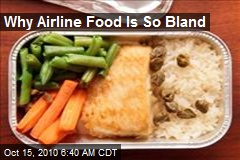 Why Airline Food Is So Bland