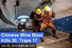 Chinese Mine Blast Kills 20, Traps 17