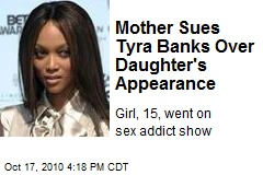 Mother Sues Tyra Banks Over Daughter's Appearance