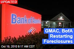 GMAC, BofA Restarting Foreclosures