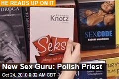 New Sex Guru: Polish Priest