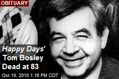 Happy Days ' Tom Bosley Dead at 83
