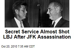 Secret Service Almost Shot LBJ After JFK Assassination