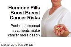 Hormone Pills Boost Breast Cancer Risks