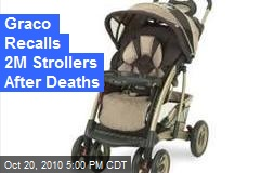 Graco Recalls 2M Strollers After Deaths