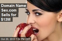 Domain Name Sex.com Sells for $13M