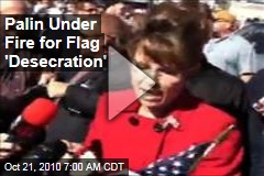 Palin Under Fire for Flag 'Desecration'