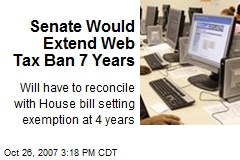 Senate Would Extend Web Tax Ban 7 Years