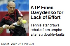 ATP Fines Davydenko for Lack of Effort