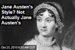 Jane Austen's Style? Not Actually Jane Austen's