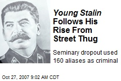 Young Stalin Follows His Rise From Street Thug