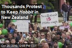 Thousands Protest to Keep Hobbit in New Zealand