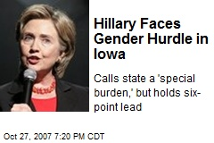 Hillary Faces Gender Hurdle in Iowa