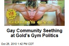 Gay Community Seething at Gold's Gym Politics