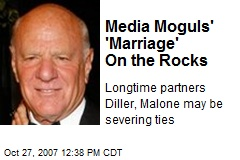 Media Moguls' 'Marriage' On the Rocks