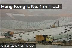 Hong Kong Is No. 1 in Trash